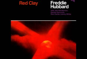 Freddie Hubbard – Red Clay